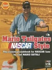Mario Tailgates NASCAR Style, Mario Batali, Good Condition, Book