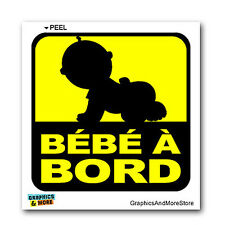 French Bebe A Bord - Baby On Board - In Car - Window Bumper Locker Sticker