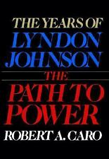 Years of Lyndon Johnson  The Path to Power Vol. 1