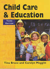 Child Care and Education by Tina Bruce, Carolyn Meggitt (Paperback, 2005)