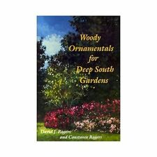 Woody Ornamentals for Deep South Gardens-ExLibrary