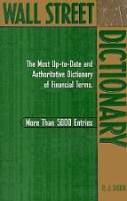 Wall Street Dictionary: The Most Up-To-Date and Authoritative Dictionary of...