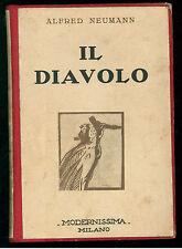 NEUMANN ALFRED IL DIAVOLO MODERNISSIMA 1930 I° ED. SCRITTORI DI TUTTO IL MONDO 1