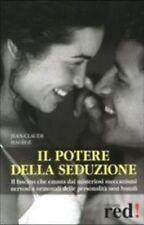 Hagège Jean-Claude Il potere della seduzione 2004, Red Edizioni