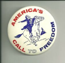 "3 3/8"" BICENTENIAL PIN / BUTTON ""AMERICA'S CALL TO FREEDOM"""