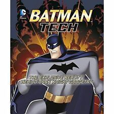 Batman Tech: la realidad explosiva detrás de Caballero Oscuro aparatos (DC Super Heroes: