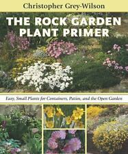 The Rock Garden Plant Primer: Easy, Small Plants for Containers, Patio-ExLibrary