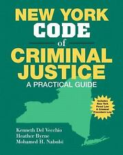 New York Code of Criminal Justice: A Practical Guide-ExLibrary