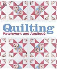 Quilting Patchwork and Applique by Dorling Kindersley