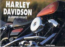 HARLEY DAVIDSON LA LEGENDE VIVANTE MARTIN NORRIS 1992  Moto