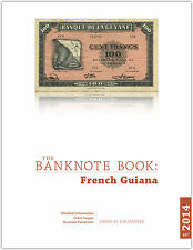 French Guiana chapter from new catalog of world notes, The Banknote Book