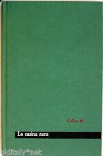 1962 Wilkie Collins-LA CASINA NERA-Maestri 4-Edizioni Paoline