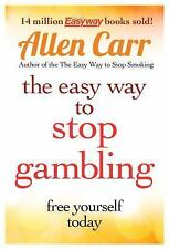 The Easy Way to Stop Gambling: Take Control of Your Life, Carr, Allen, Good Book