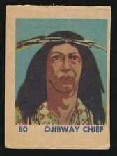 1940 R185 W.S. Co. INDIAN SERIES -#80 Ojibway Chief