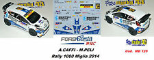 DECAL  1/43 -  FORD  FIESTA WRC  - CAFFI  - Rally 1000 Miglia 2014