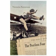 The Peerless Four: A Novel, Patterson, Victoria