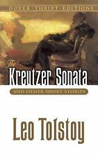 The Kreutzer Sonata and Other Short Stories (Dover Thrift Editions) by Leo Tols