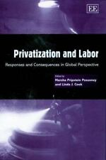 Privatization and Labor: Responses and Consequences in Global Perspect-ExLibrary