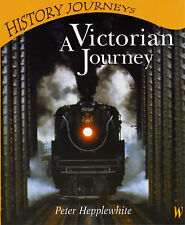A Victorian Journey (History Journeys), Hepplewhite, Peter