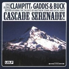 `Clampitt, Gaddis & Buck`-Cascade Serenade!  CD NEW