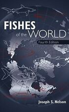 Fishes of the World, Nelson, Joseph S., Good Book