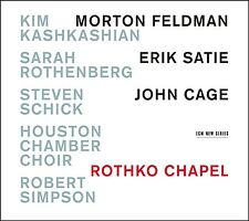 KASHKASHIAN/ROTHENBERG/+ - ROTHKO CHAPEL  CD NEW+ FELDMAN/SATIE/CAGE