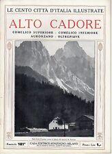 rivista CENTO CITTA' D'ITALIA ILLUSTRATE SONZOGNO - ALTO CADORE