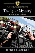 The Tyler Mystery by Francis Durbridge (Paperback, 2011)