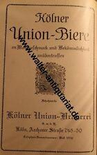 Kölner Union Brauerei Biere Bier Köln Werbeanzeige anno 1928 Reklame advertising