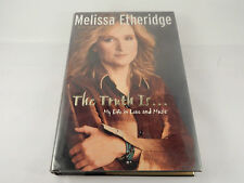 """MELISSA ETHERIDGE """"The Truth Is..."""" Signed First Edition with Dust Jacket"""