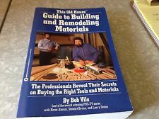 The old house guide to building and remodeling materials
