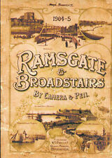 Ramsgate and Broadstairs by Camera and Pen