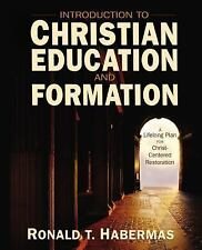 Introduction to Christian Education and Formation : A Lifelong Plan for...