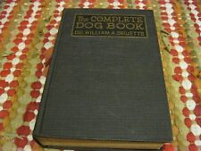 The Complete Dog Book by Dr. William A. Bruette 1925