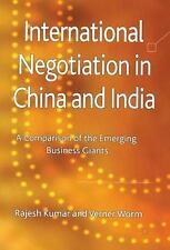 International Negotiation in China and India: A Comparison of the Emerging Busin