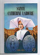 Sainte Catherine Labouré. Belles histoires Belles Vie 1983. RIGOT.