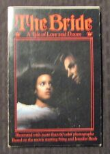 1985 THE BRIDE A Tale of Love And Doom FN+ Paperback Movie Tie-In STING Photos
