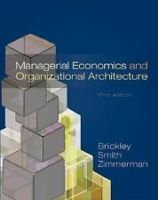 Managerial Economics & Organizational Architecture Brickley, James, Smith, Clif