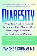 Diabesity: A Doctor and Her Patients on the Front Lines of the Obesity-Diabetes