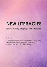 New Literacies : Reconstructing Language and Education by Christine Liew...