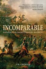 Napoleonic French Incomparable Napoleon's 9th Light Infantry Reference Book