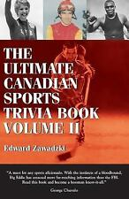 The Ultimate Canadian Sports Trivia Book: Vol. 2