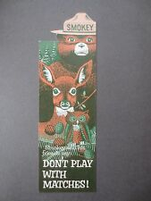 Vintage BOOKMARK US Dept of Agriculture Smokey the Bear Shaped Dont Play Matches