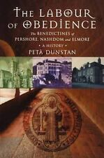 The Labour of Obedience by Peta Dunstan (2009, Paperback)