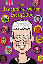The Jacqueline Wilson Diary: 2006 by Jacqueline Wilson (Paperback, 2005)