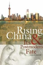 Rising China and Its Postmodern Fate: Memories of Empire in a New Global Context