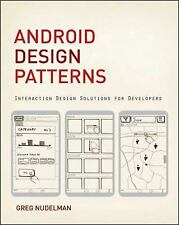 Android Design Patterns: Interaction Design Solutions for Developers, Nudelman,