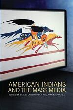 American Indians and the Mass Media, , , Excellent, 2012-04-06,