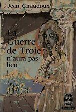 JEAN GIRAUDOUX LA GUERRE DE TROIE N'AURA PAS LIEU