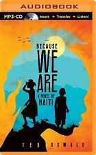 Because We Are by Ted Oswald (2014, MP3 CD, Unabridged)
